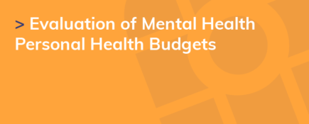 Evaluation of Mental Health Personal Health Budgets