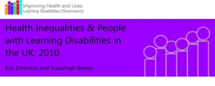 People with Learning Disabilities are Much More Likely to Have Poor Health Than Other People