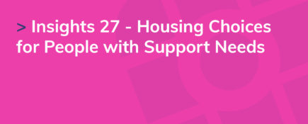 Insights 27 - Housing Choices for People with Support Needs