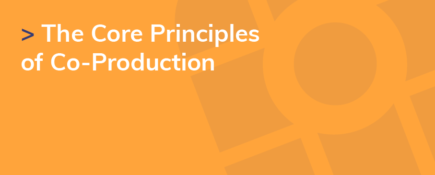 The Core Principles of Co-Production