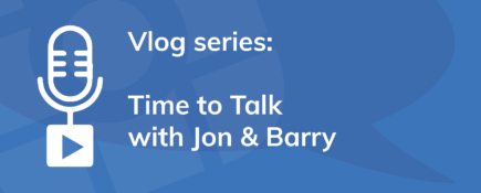 Vlog Series: Time to Talk with Jon & Barry