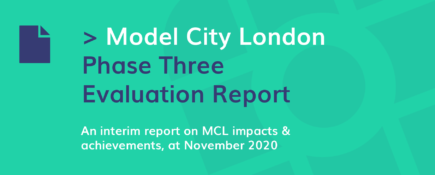 Model City London - Phase Three Evaluation Report
